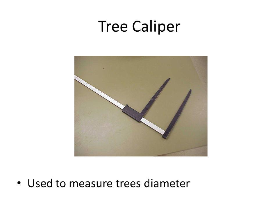 Tree Caliper Used to measure trees diameter