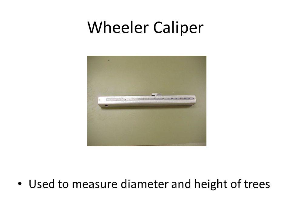 Wheeler Caliper Used to measure diameter and height of trees