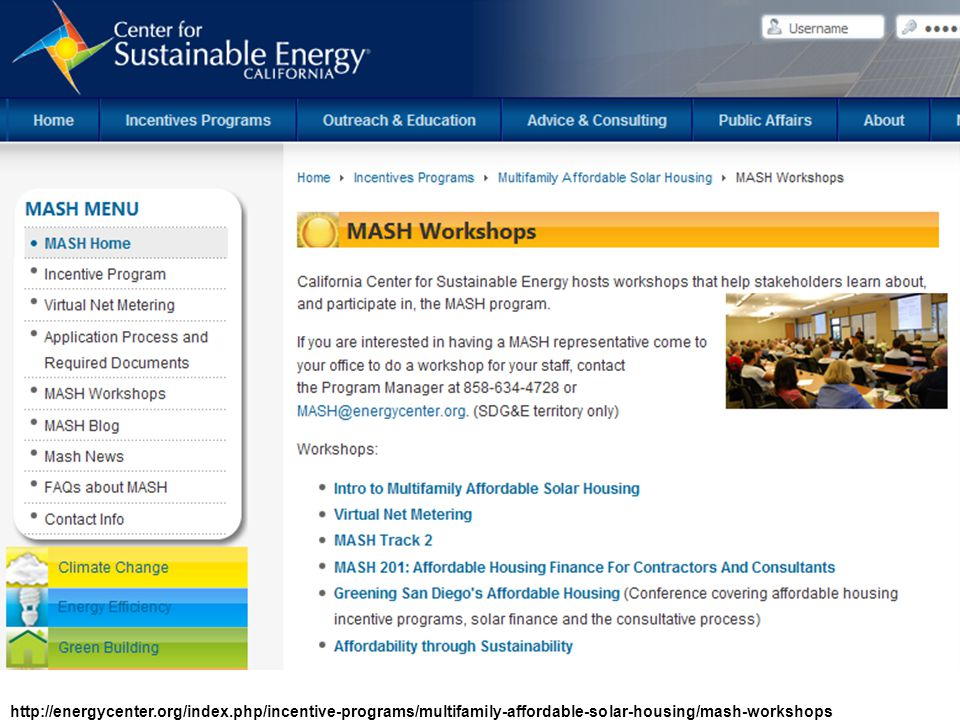 http://energycenter.org/index.php/incentive-programs/multifamily-affordable-solar-housing/mash-workshops