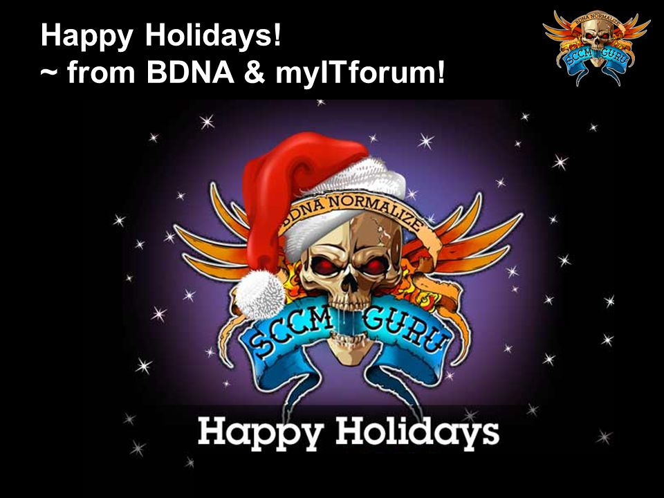 Happy Holidays! ~ from BDNA & myITforum!