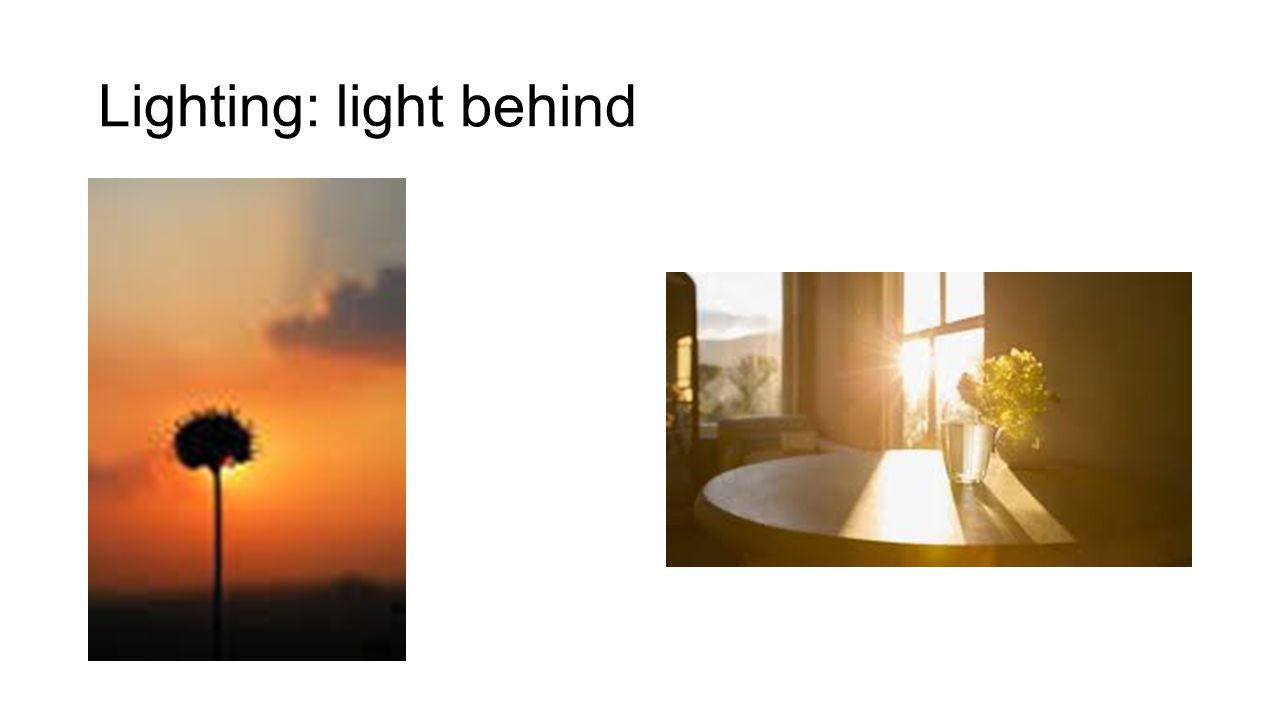 Lighting: light behind