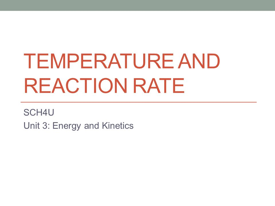 Collision Theory Recall that as temperature increases, the average kinetic energy increases.