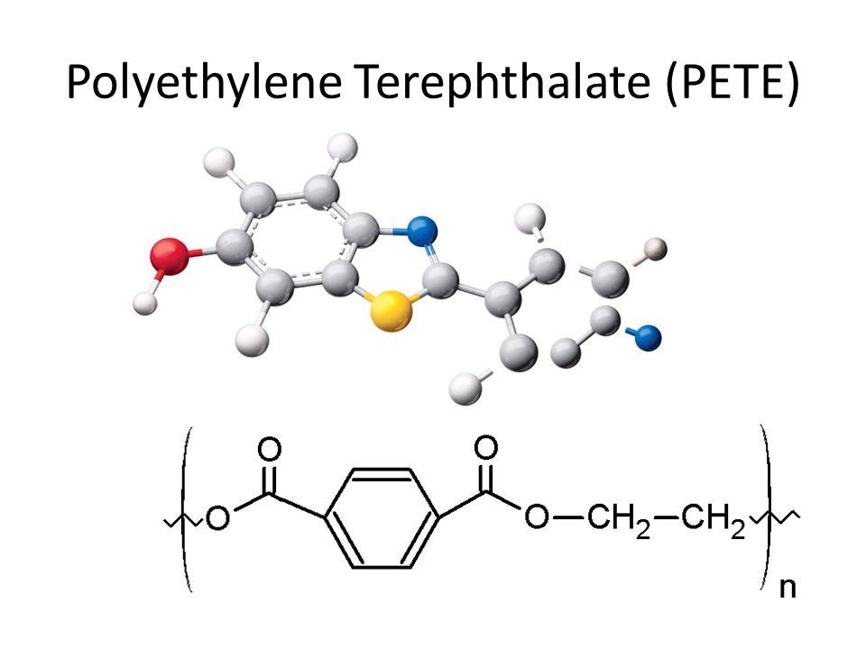 Polyethylene Terephthalate (PETE)