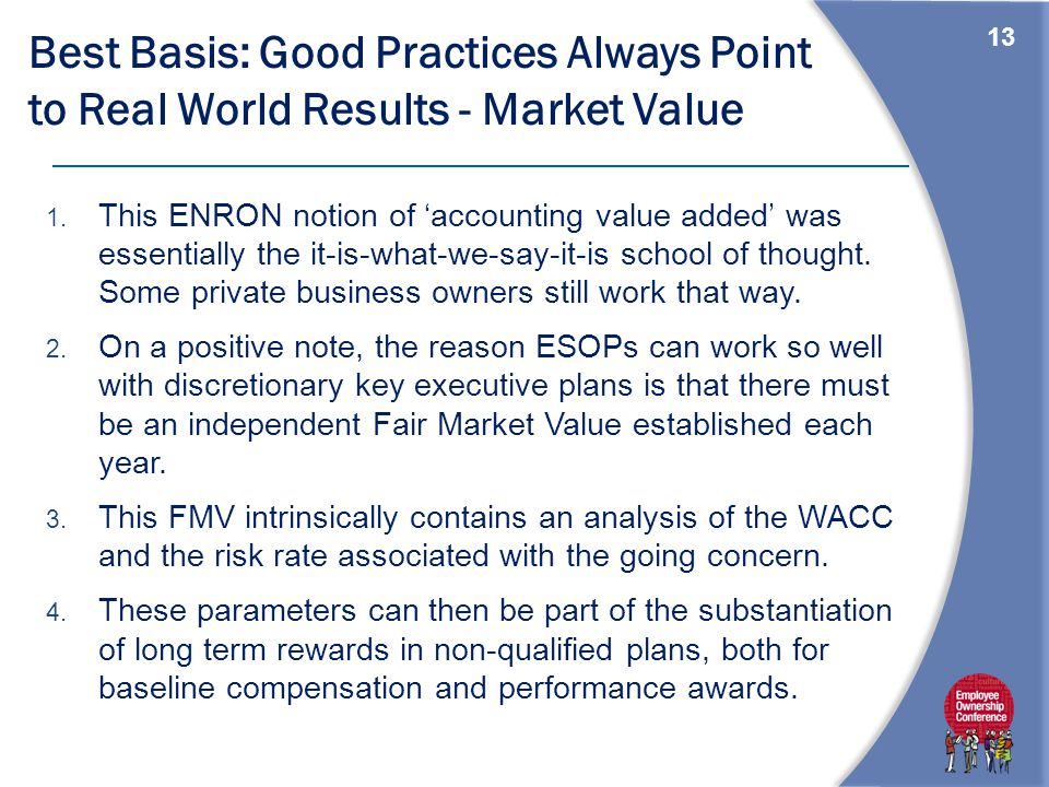 13 Best Basis: Good Practices Always Point to Real World Results - Market Value 1.