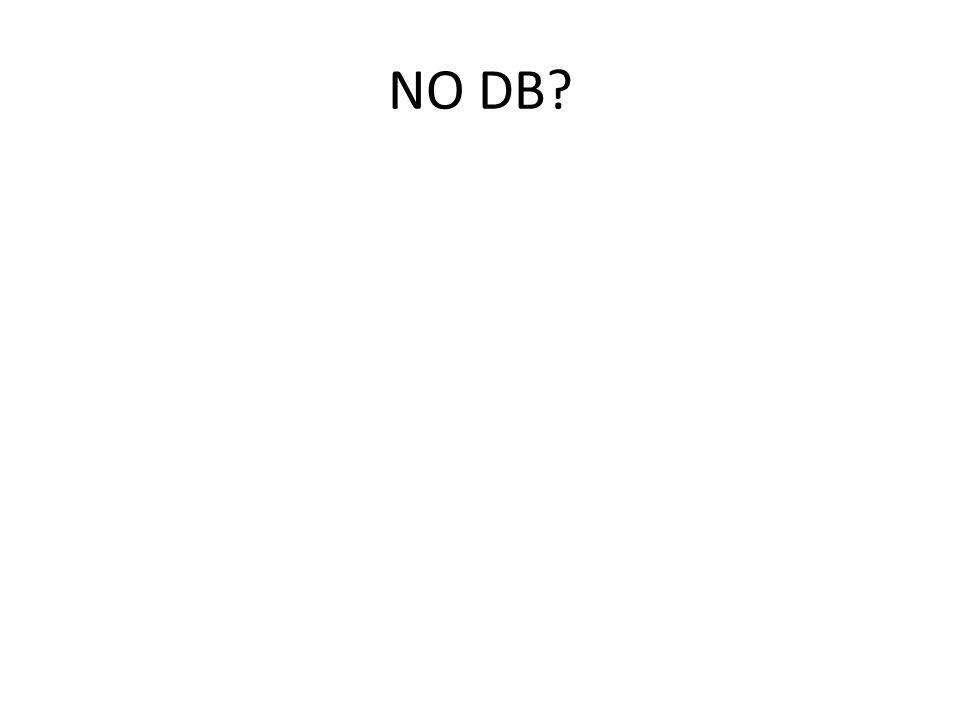 NO DB