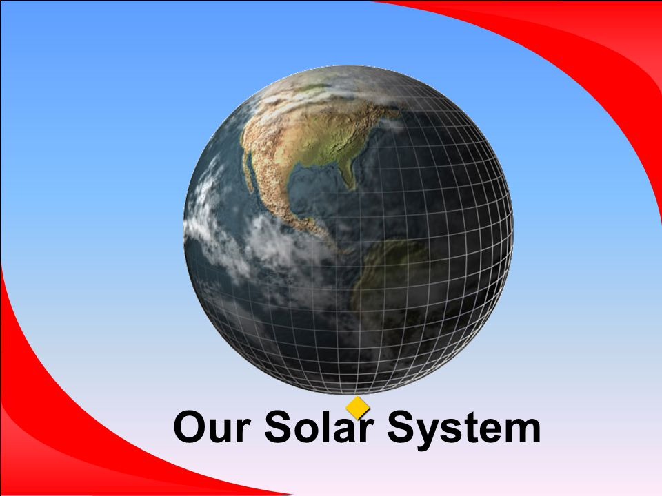 Our Solar System 