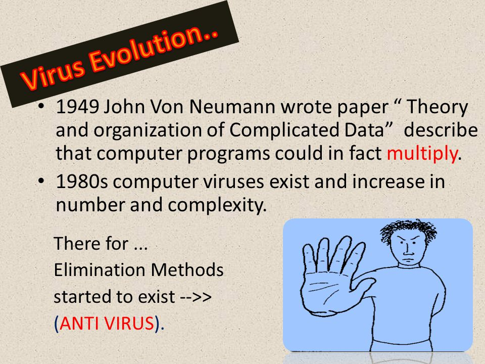 1949 John Von Neumann wrote paper Theory and organization of Complicated Data describe that computer programs could in fact multiply.