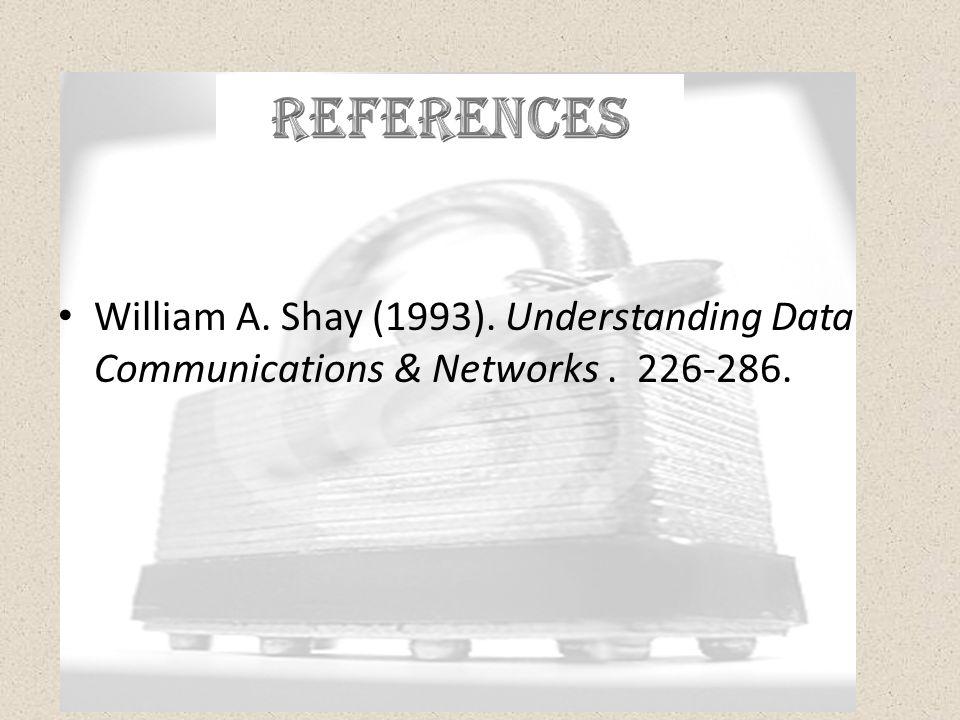 William A. Shay (1993). Understanding Data Communications & Networks. 226-286.