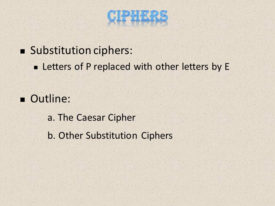 The Caesar Cipher  Example [cf.B.
