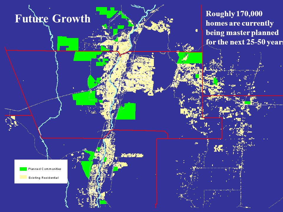 Future Growth Roughly 170,000 homes are currently being master planned for the next 25-50 years Future Growth