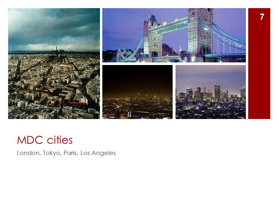 MDC cities London, Tokyo, Paris, Los Angeles 7