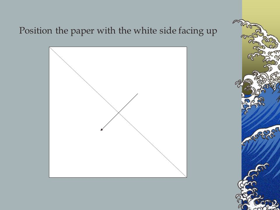 Position the paper with the white side facing up
