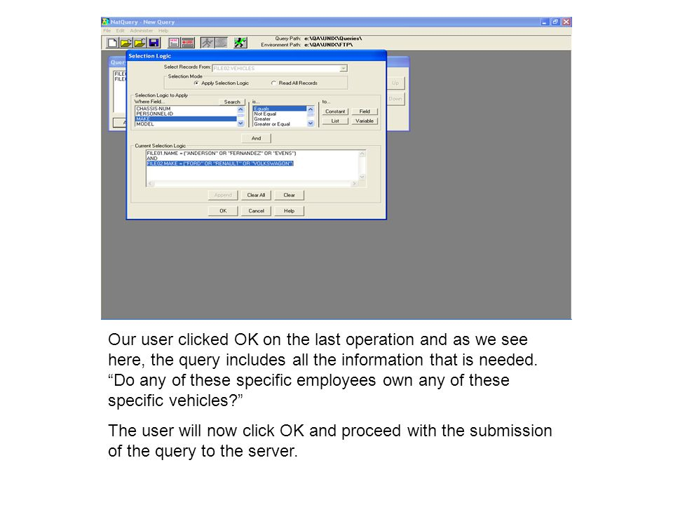 Our user clicked OK on the last operation and as we see here, the query includes all the information that is needed.
