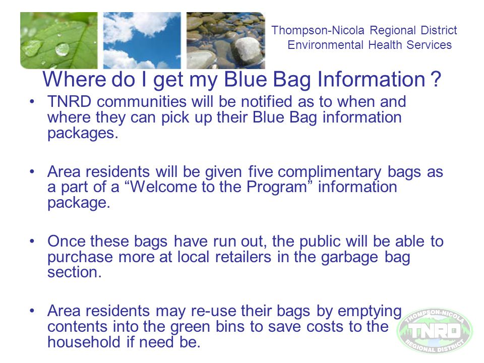 Where do I get my Blue Bag Information .