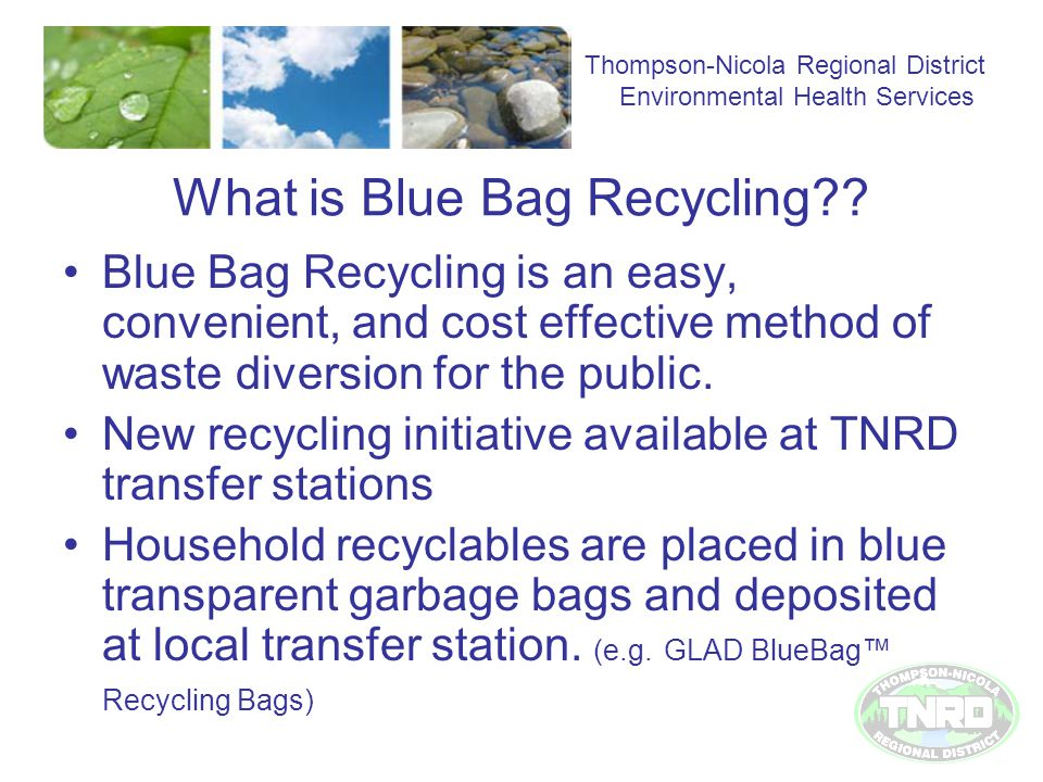 What is Blue Bag Recycling .