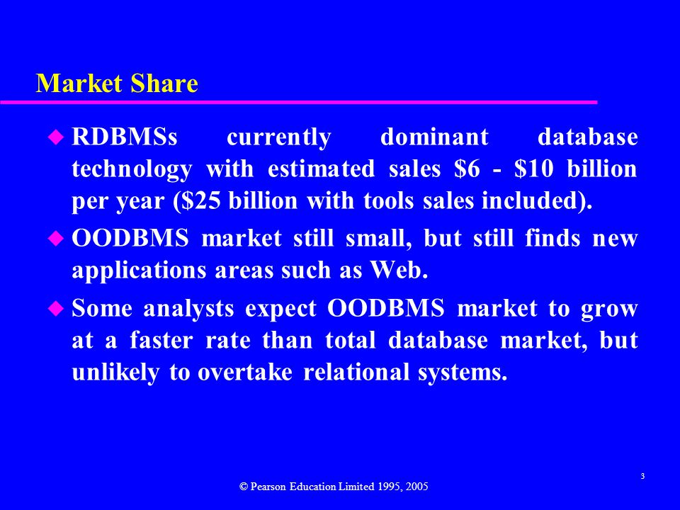 4 ORDBMSs u Vendors of RDBMSs conscious of threat and promise of OODBMS.