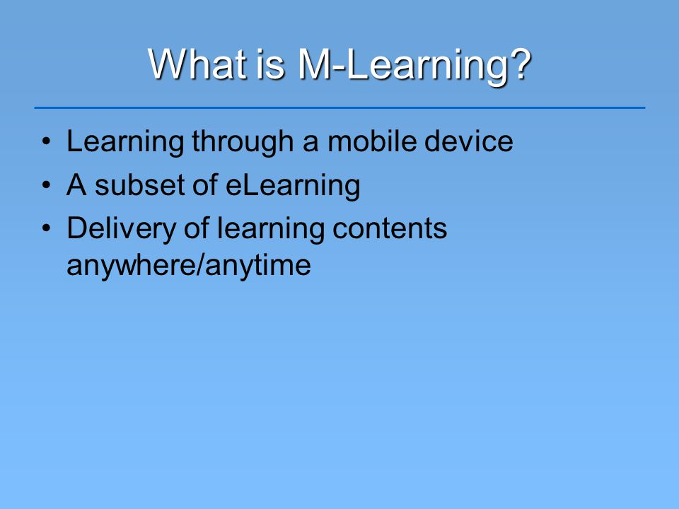 What is M-Learning.