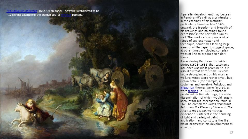 In a number of biblical works, including The Raising of the Cross, Joseph Telling His Dreams and The Stoning of Saint Stephen, Rembrandt painted himse