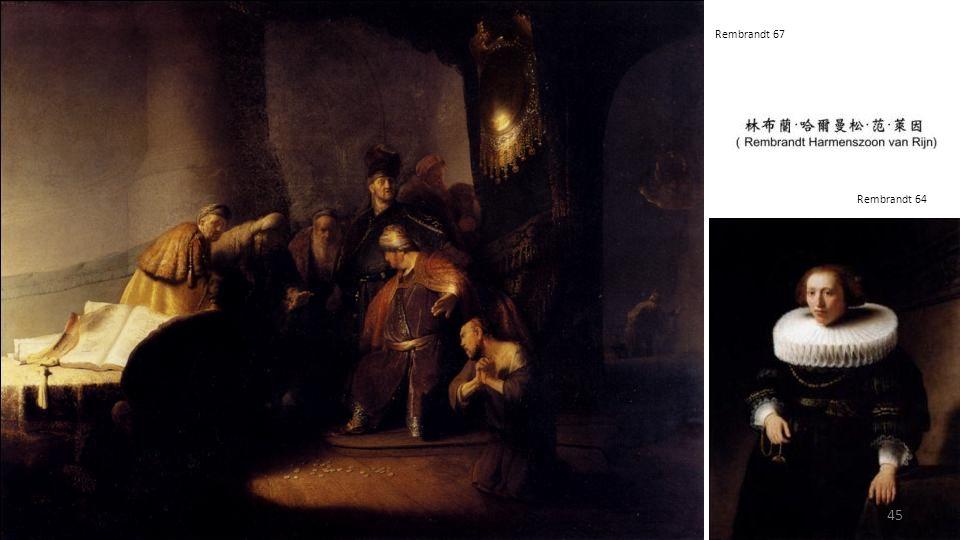 Rembrandt 68 Rembrandt 66 44