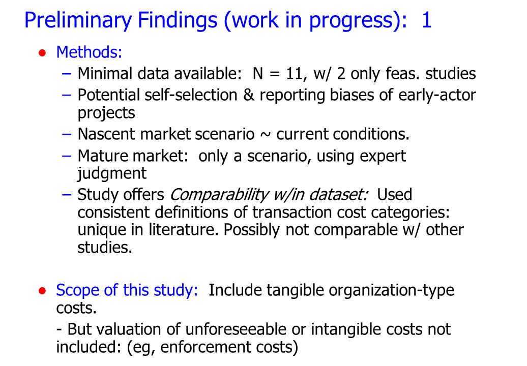 Preliminary Findings (work in progress): 1 l Methods: –Minimal data available: N = 11, w/ 2 only feas.
