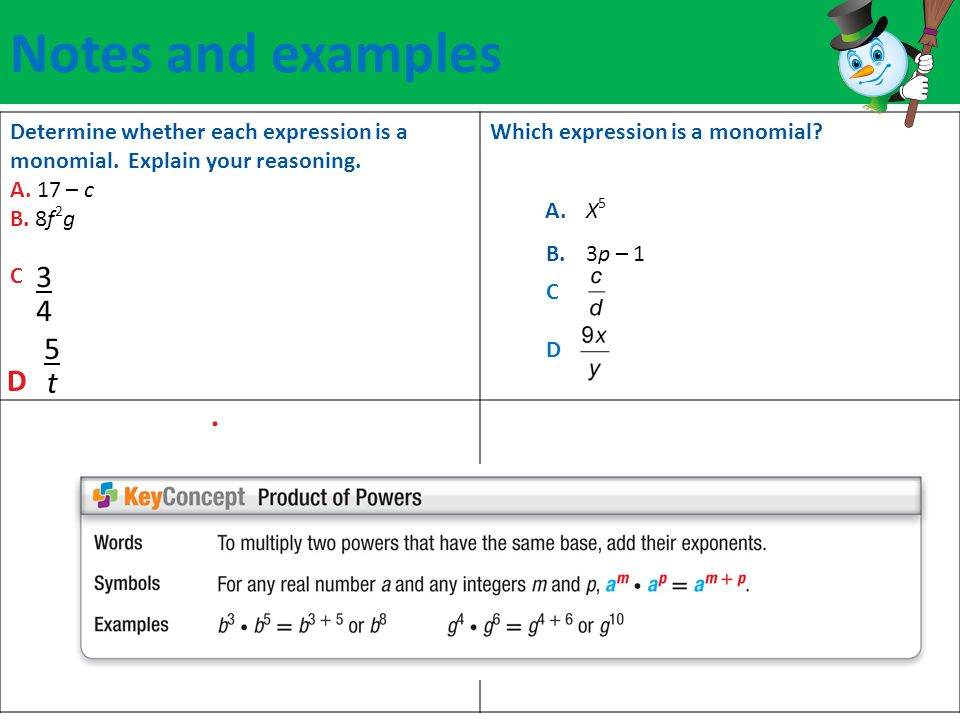 Notes and examples Determine whether each expression is a monomial.