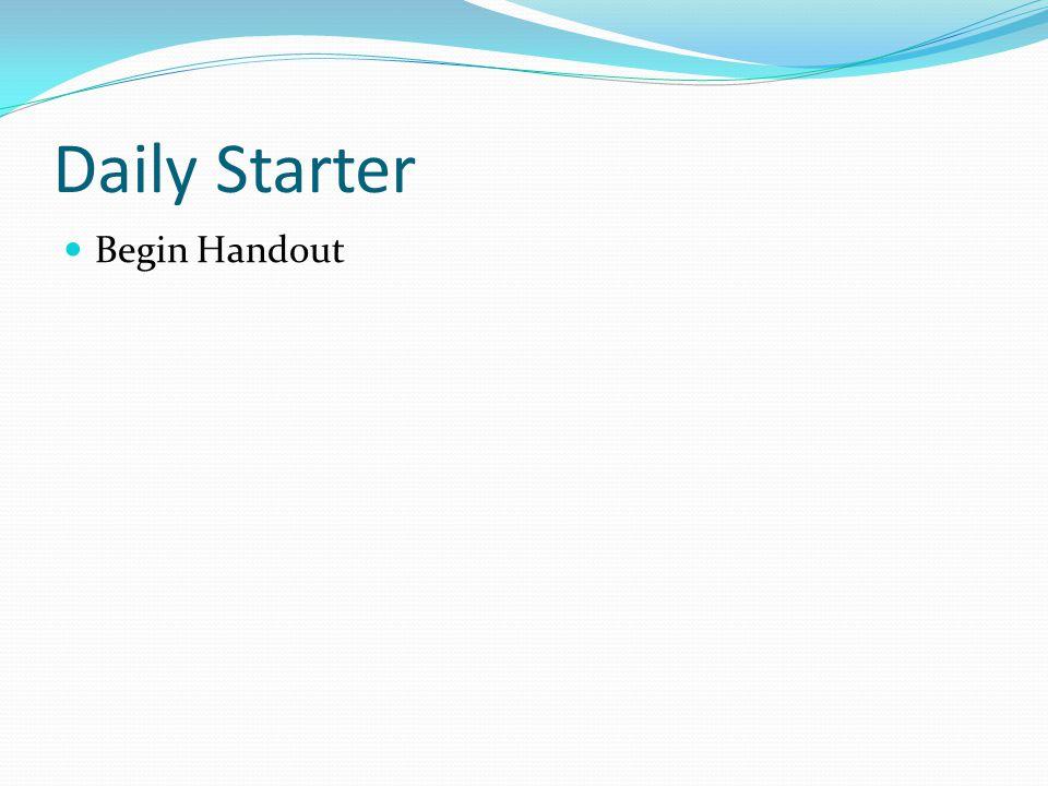 Daily Starter Begin Handout