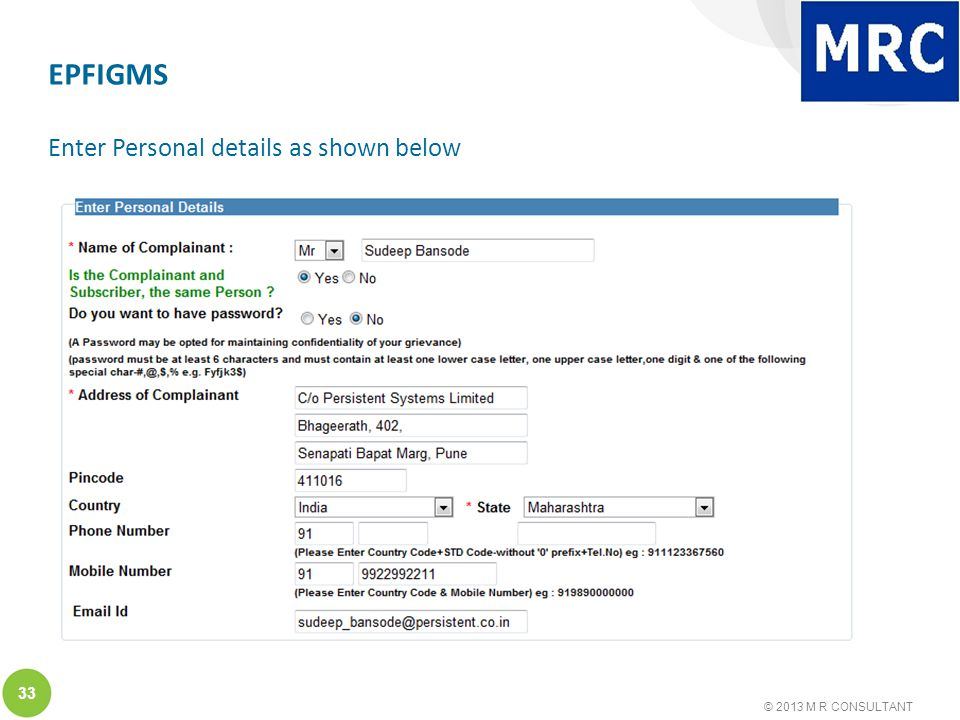 © 2013 M R CONSULTANT 33 EPFIGMS Enter Personal details as shown below