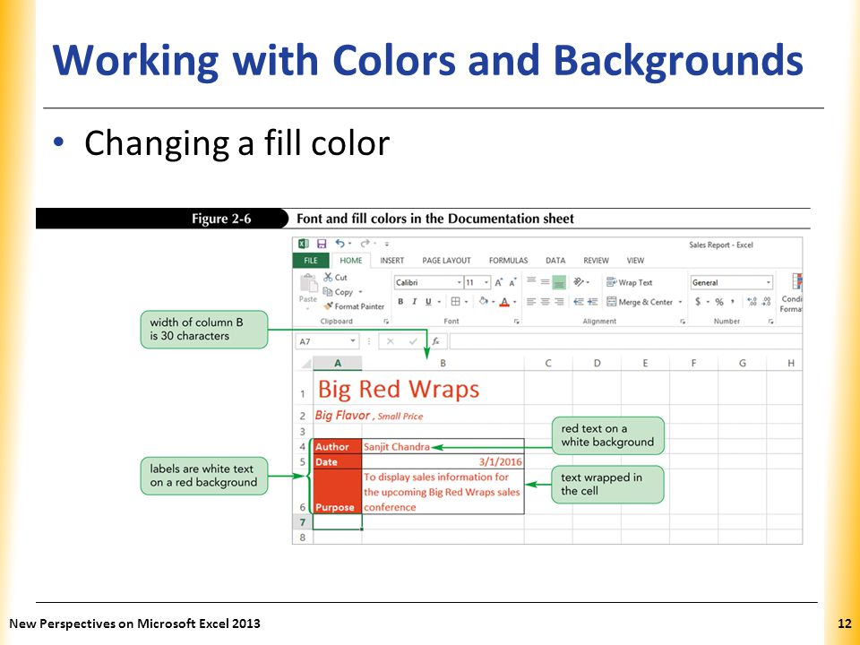 XP Working with Colors and Backgrounds Changing a fill color New Perspectives on Microsoft Excel 201312