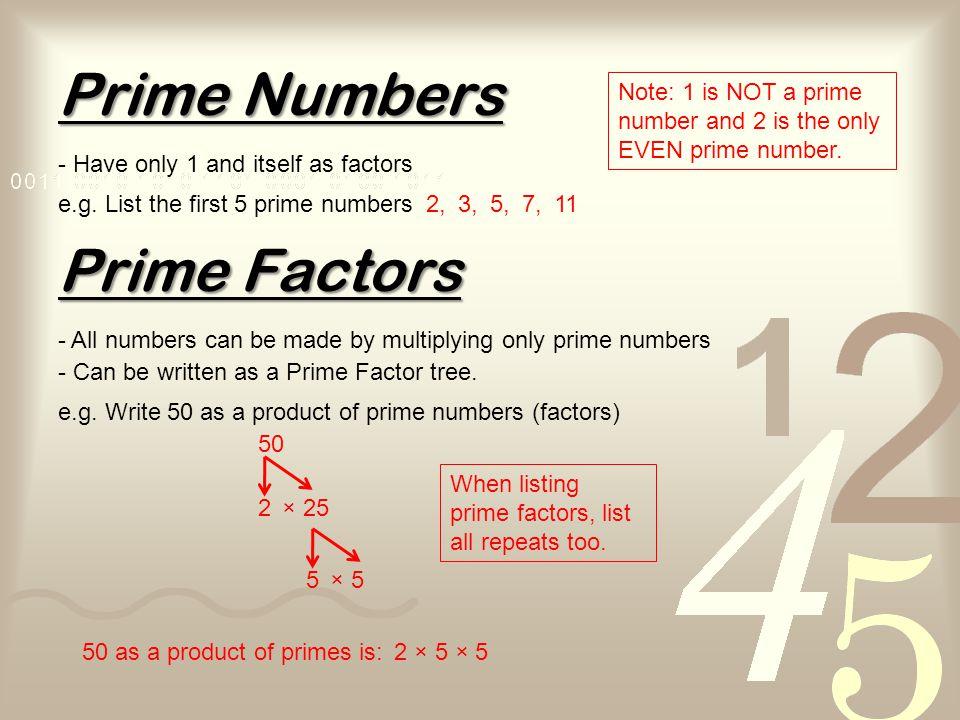 POWERS - Show repeated multiplication e.g.