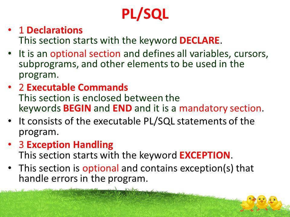 PL/SQL Array A varray type Syntax type varray_type_name IS VARRAY(n) of Example type name IS VARRAY(5) OF VARCHAR2(10); type grade IS VARRAY(5) OF INTEGER;