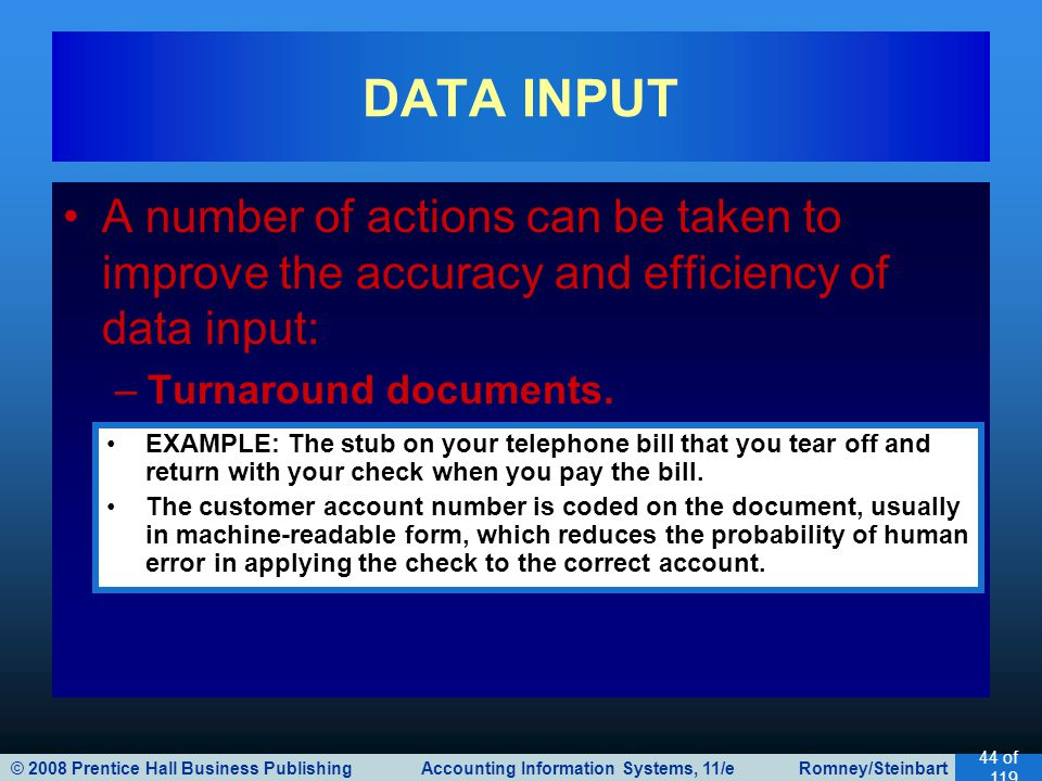© 2008 Prentice Hall Business Publishing Accounting Information Systems, 11/e Romney/Steinbart 44 of 119 A number of actions can be taken to improve t