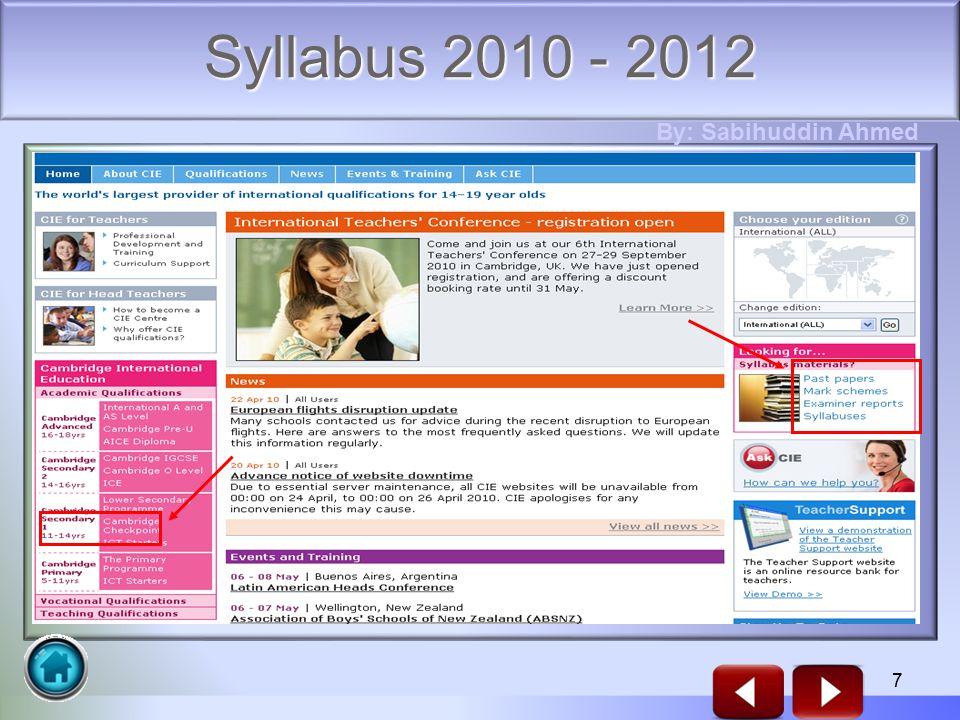 7 Syllabus 2010 - 2012 By: Sabihuddin Ahmed