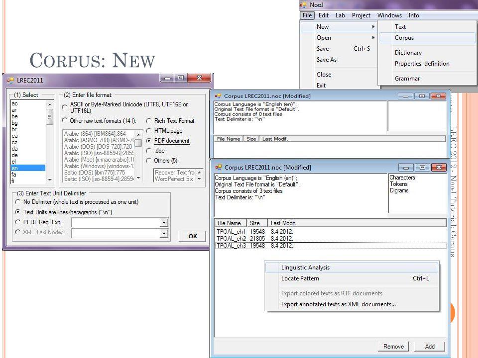 C ORPUS : N EW 21.5.2012. 13 LREC 2012 - NooJ Tutorial: Corpus Processing