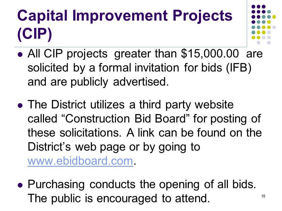 Capital Improvement Projects (CIP) Any construction, reconstruction, alteration, enlargement, renewal, or replacement of sewer facilities which the Di