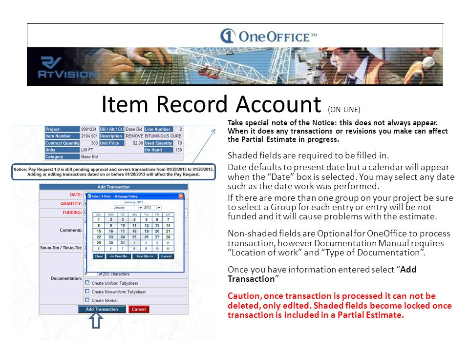 Item Record Account (ON LINE) Take special note of the Notice: this does not always appear.