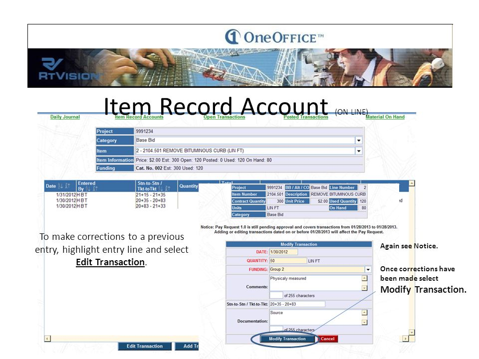 Item Record Account (ON LINE) Again see Notice.