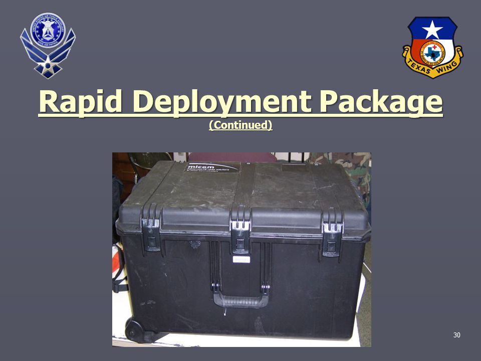 30 Rapid Deployment Package (Continued)