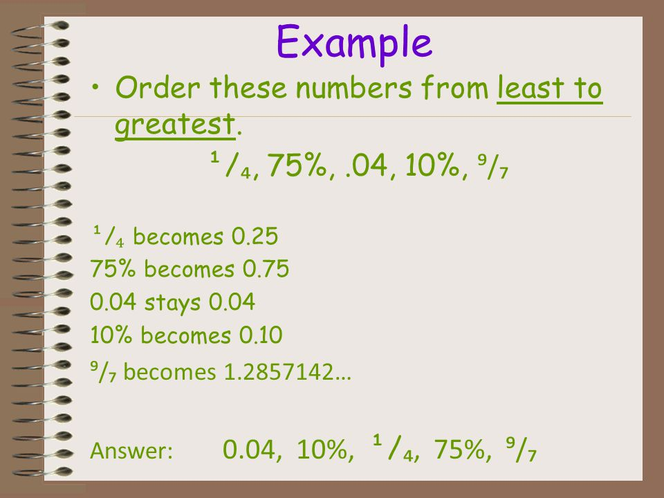 Ordering Rational and Irrational Numbers To order rational and irrational numbers, convert all of the numbers to the same form. You can also find the