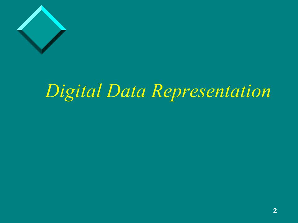 2 Digital Data Representation