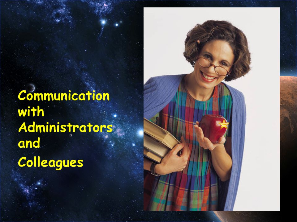 Communication with Administrators and Colleagues