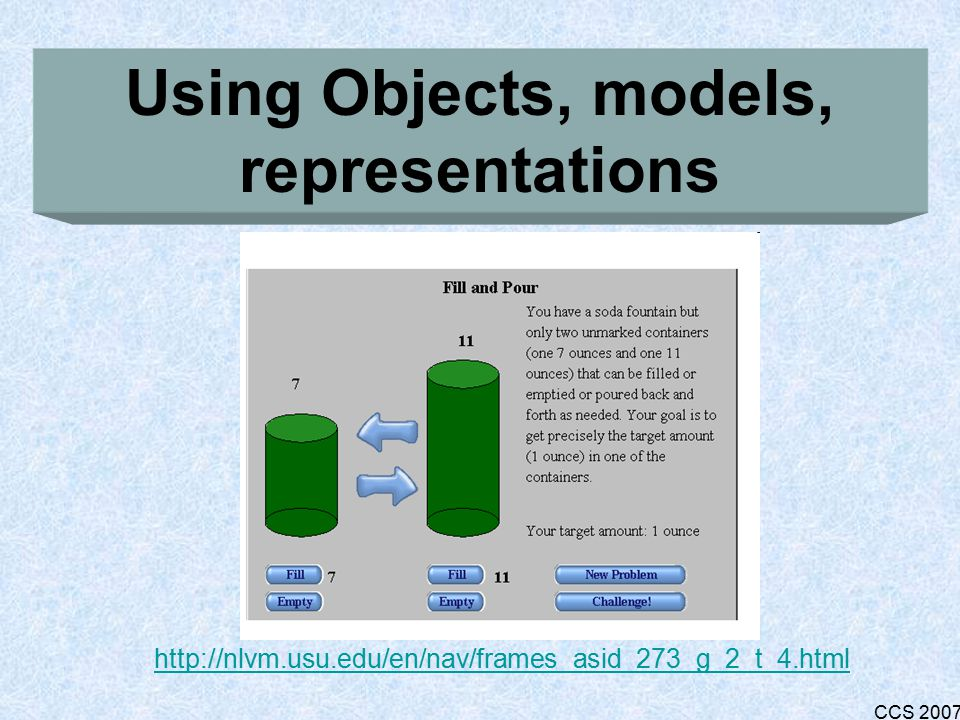 CCS 2007 Using a calculator http://edschool.csuhayward.edu/departments/ted/instruction/howe/ 5350/1-calculatorRiddles.html