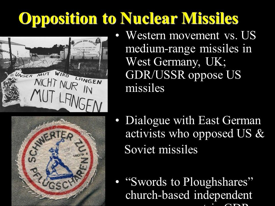 Opposition to Nuclear Missiles Western movement vs.