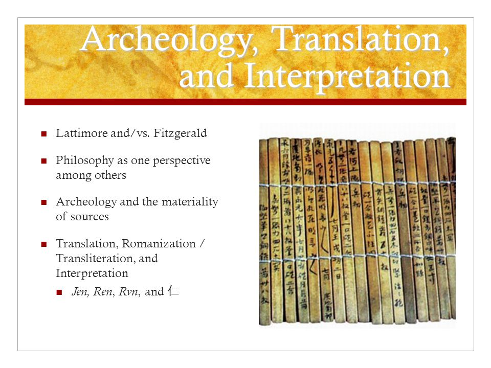 Archeology, Translation, and Interpretation Lattimore and/vs.