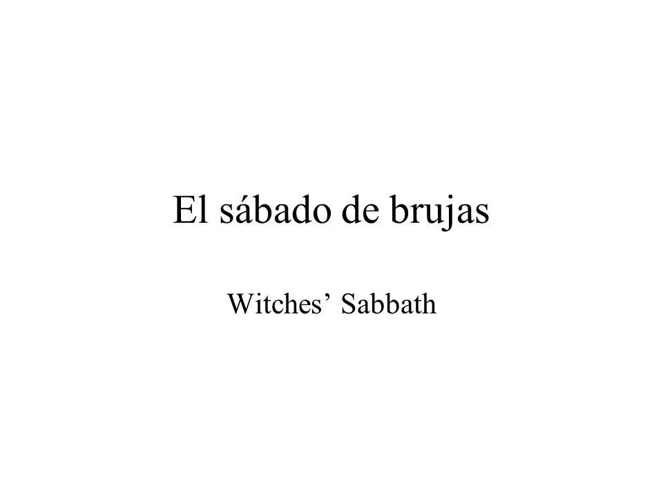 El sábado de brujas Witches' Sabbath