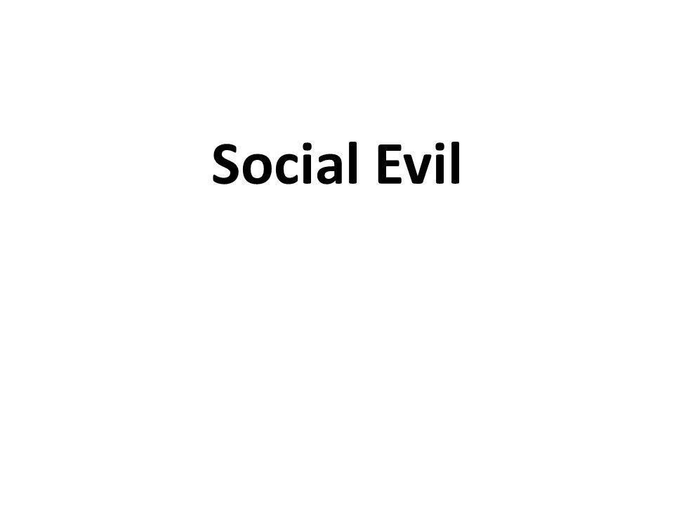 Social Evil