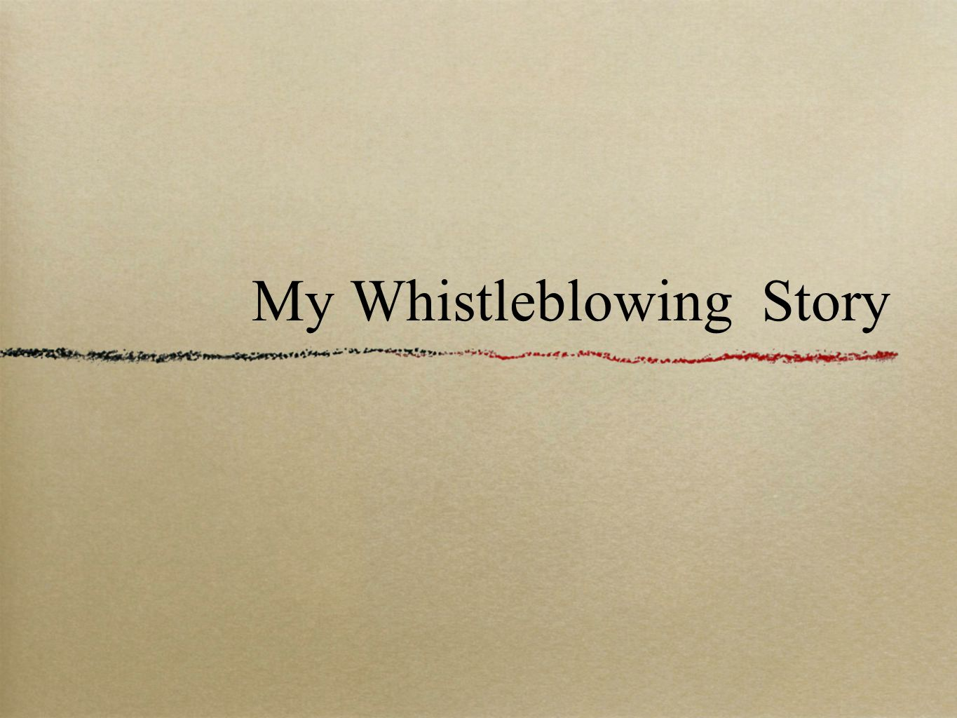My Whistleblowing Story