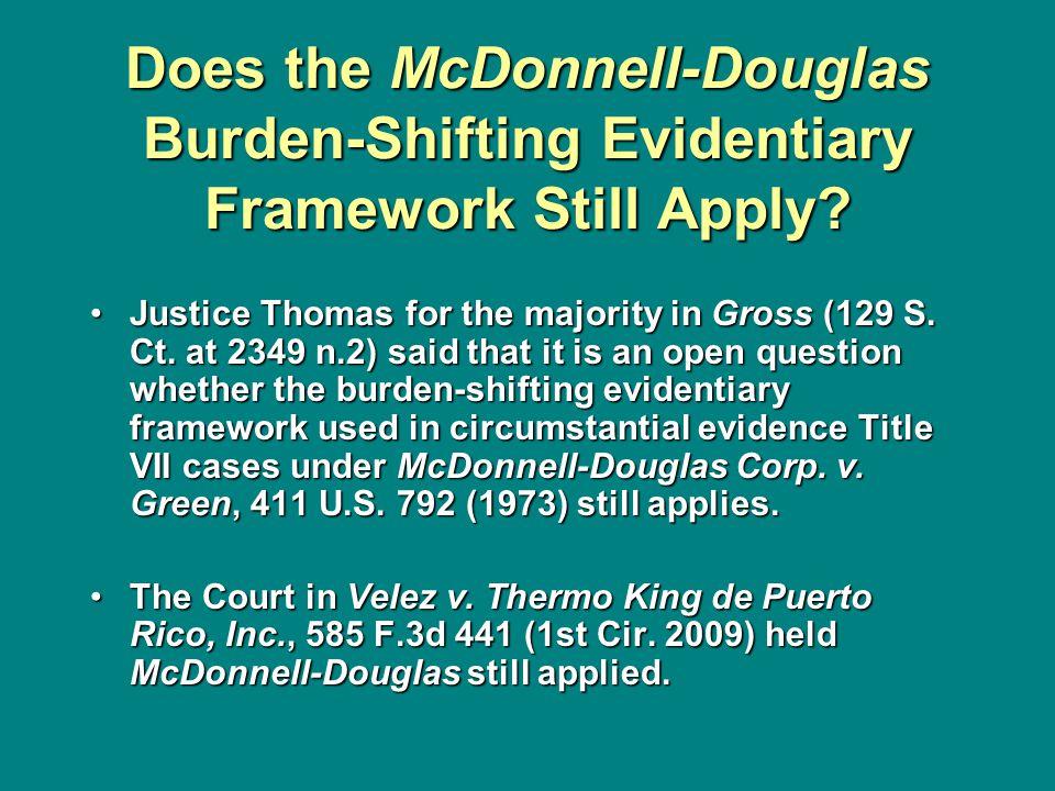 Does the McDonnell-Douglas Burden-Shifting Evidentiary Framework Still Apply.