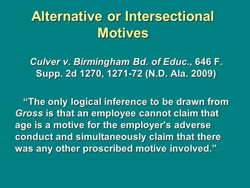 Alternative or Intersectional Motives Culver v. Birmingham Bd.