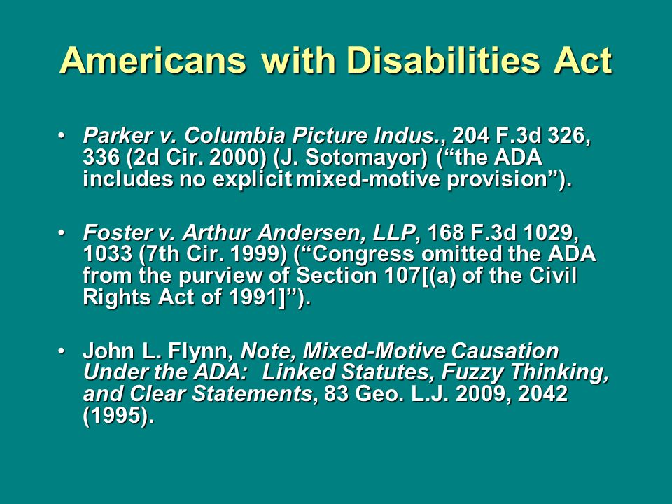 Americans with Disabilities Act Parker v.Columbia Picture Indus., 204 F.3d 326, 336 (2d Cir.