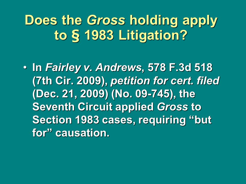 Does the Gross holding apply to § 1983 Litigation.